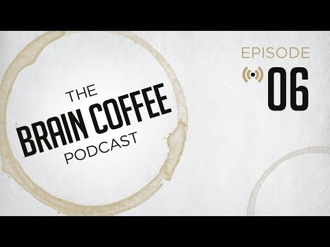 Brain Coffee Video Podcast Episode 6 – Looking Left