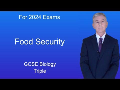 GCSE Science Biology (9-1 Triple) Food Security