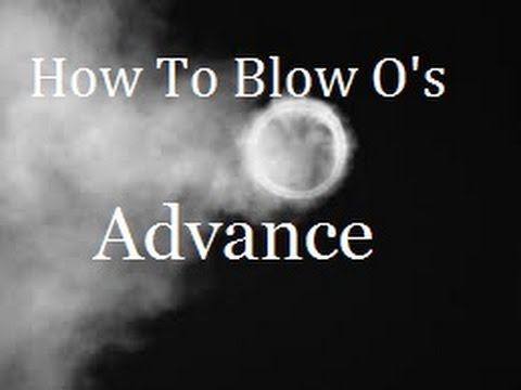 How To Blow O S Smoke Rings Advance Tutorial