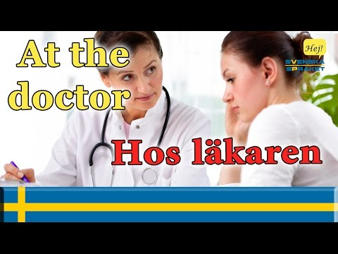 Learn Languages- learn swedish - At the doctor-Hos läkaren