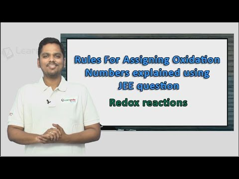 Rules for Assigning Oxidation Numbers explained in a simple manner with 2017 JEE question