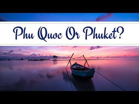 Phu Quoc, Vietnam - Is It Better Than Phuket?