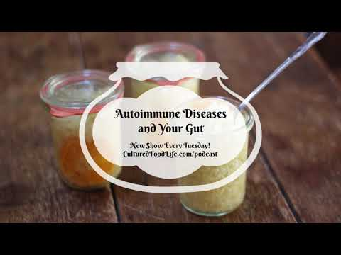 Podcast Episode 15:  Autoimmune Diseases and Your Gut