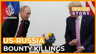 Will the US confront Russia on alleged bounty killings in Afghanistan? | Inside Story