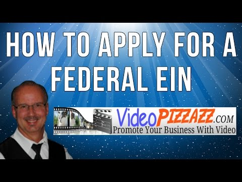 How To Apply For A Federal Employer Identification Number - Apply For A EIN
