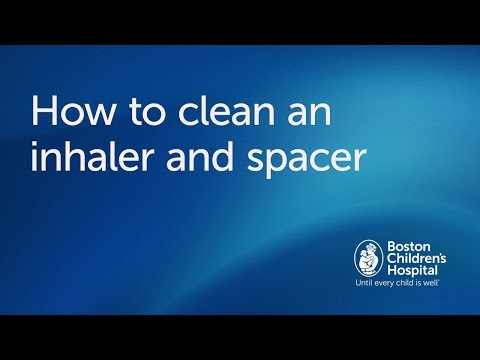 How to clean an inhaler and spacer | Boston Children's Hospital