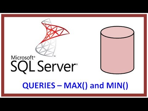 SQL Server - Query Table Record Data via TSQL - MAX() and MIN() functions