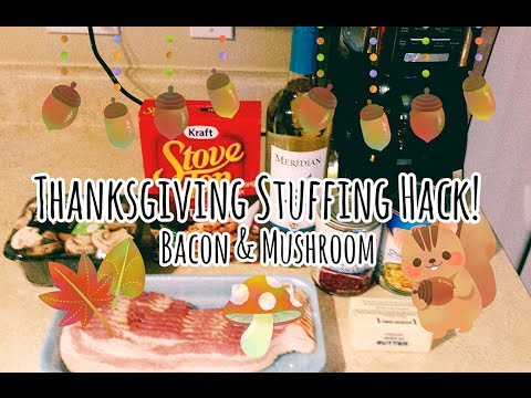 Thanksgiving Stuffing Hack - Bacon & Mushroom Stuffing!!