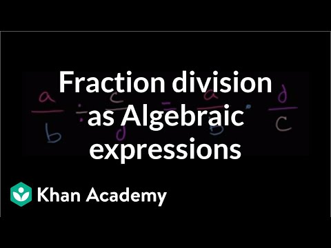Algebraic expressions with fraction division   Introduction to algebra   Algebra I   Khan Academy