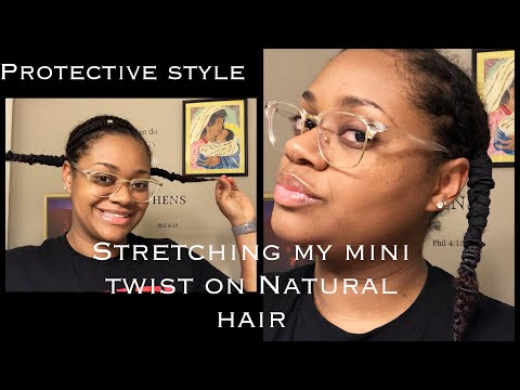 Stretching my mini twist | Length Retention and Protective Styling for Hair Growth