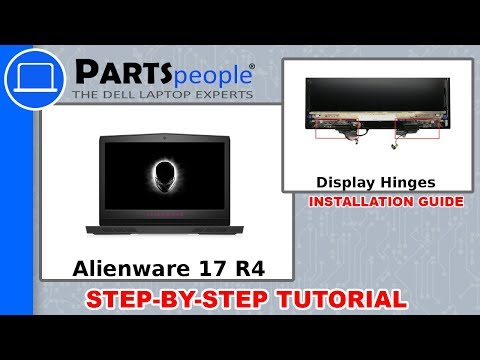 Dell Alienware 17 R4 (P12S001) Display Hinges How-To Video Tutorial