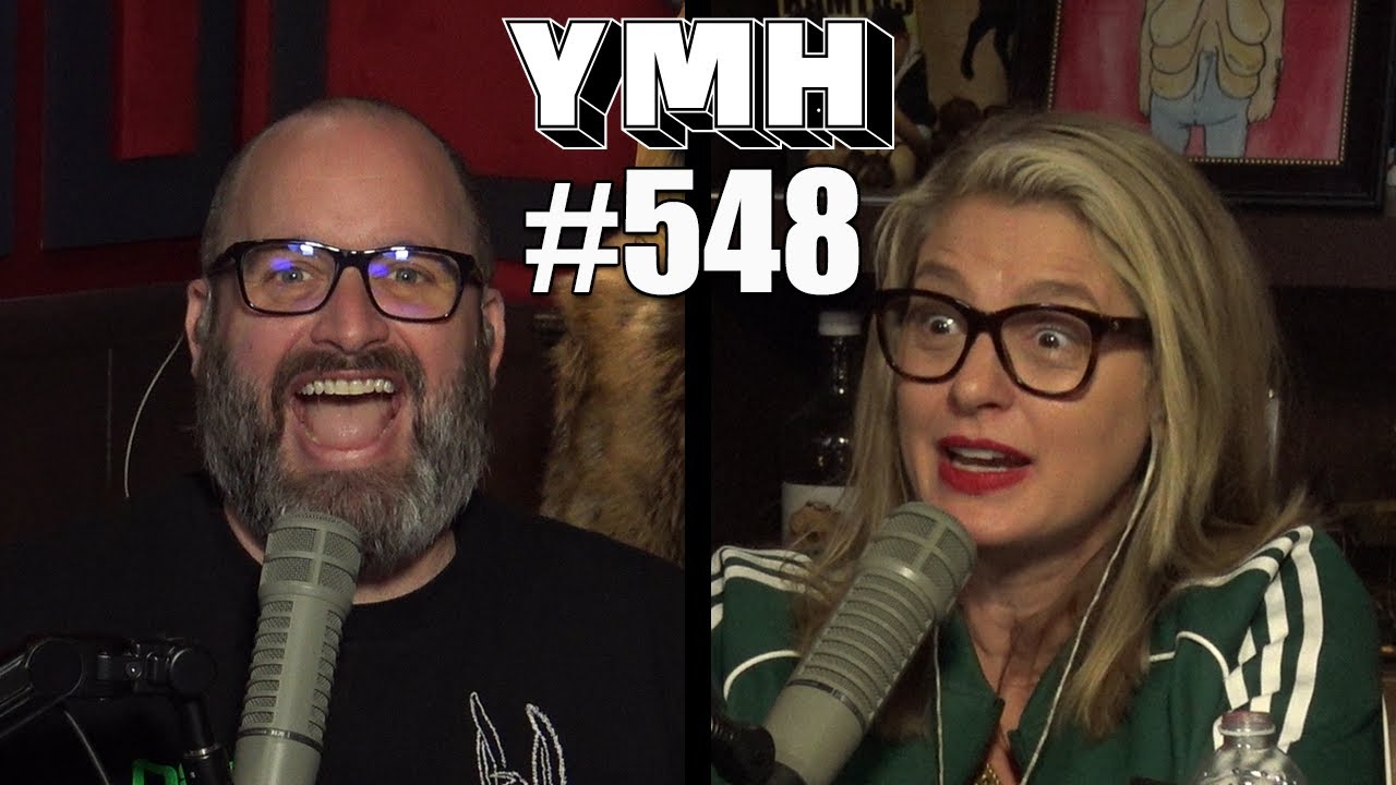 Your Mom's House Podcast - Ep. 548