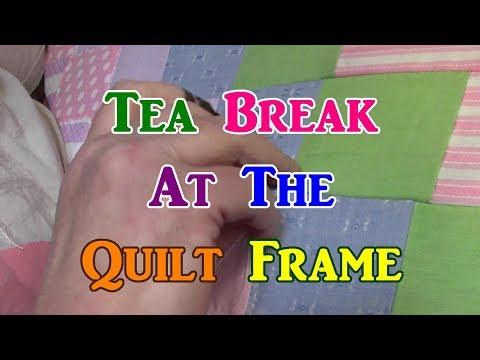 Tea Break At The Quilt Frame