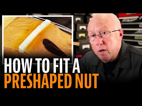 How to fit a preshaped guitar nut