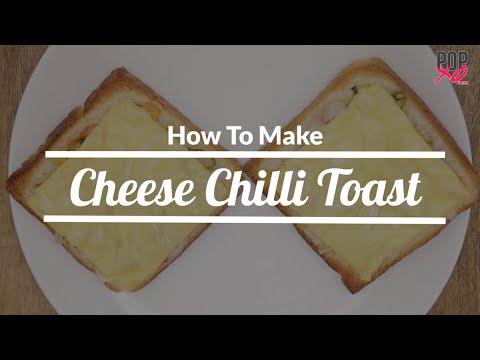 How To Make Cheese Chilli Toast | Quick & Easy Snacks Recipe - POPxo Yum