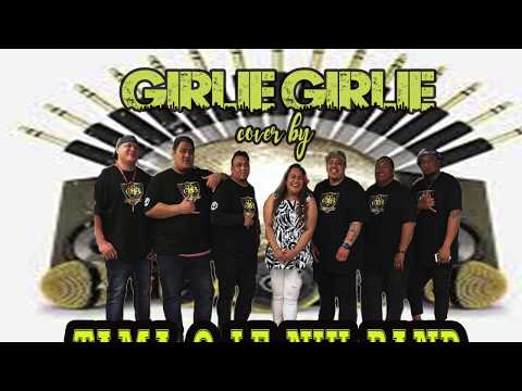 Xxx Mp4 GIRLIE GIRLIE COVER BY TAMA O LE NIU BAND 3gp Sex