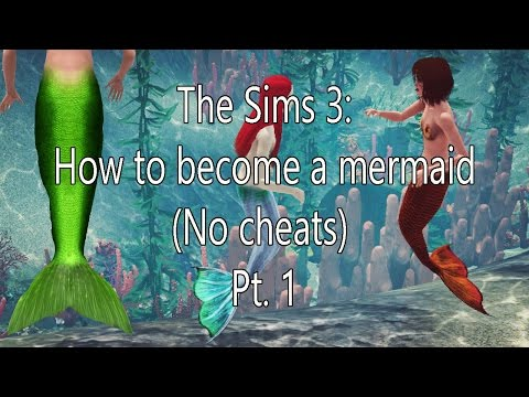The sims 3: How to be a mermaid no cheats part 1