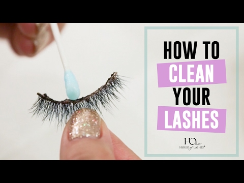 How To Clean Your Lashes by House of Lashes