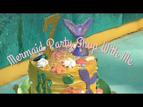 Mermaid Party Shopping | Shop With Me | Elizabeth's 7th Birthday