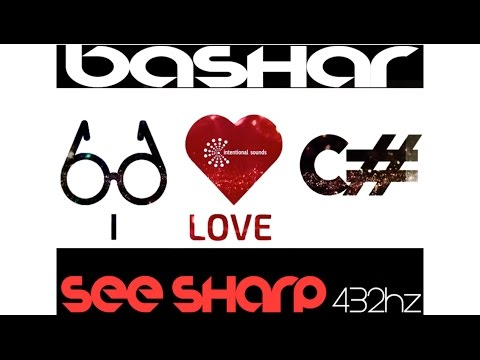 ➠ BASHAR C# 432Hz ➠ The ONLY with OVERTONES  | Resonant Tone of Earth, slightly above C# - See SHARP