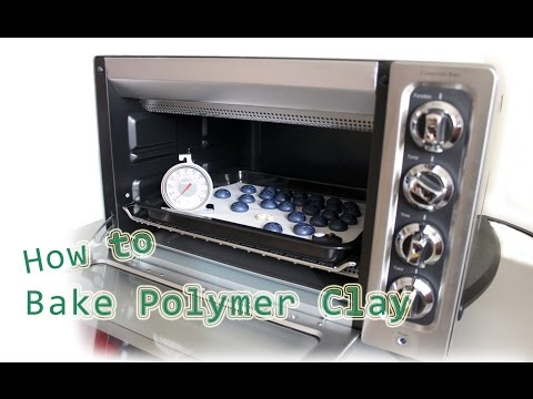 How to Bake Polymer Clay