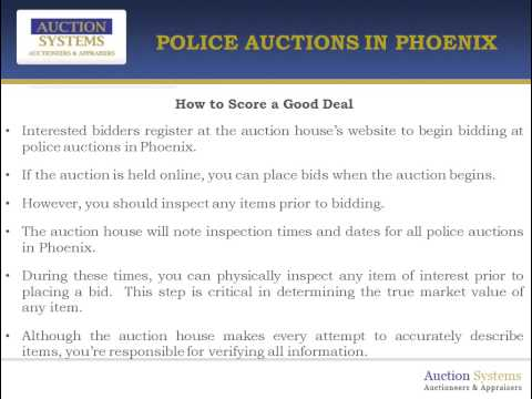 Police Auctions in Phoenix:  Making the Most of Your Experience