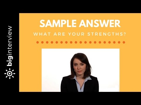What Are Your Strengths - Sample Answer