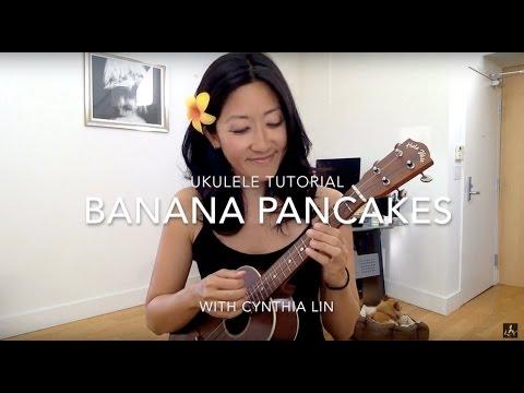Banana Pancakes - Jack Johnson // Ukulele Tutorial