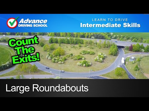 Large Roundabouts  |  Learning to drive: Intermediate skills