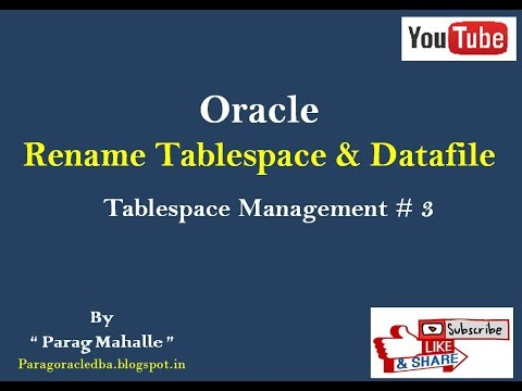 Rename Tablespace ( Tablespace Management #3 )/* Step By Step /*