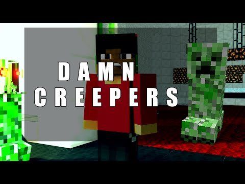 Damn Creepers - Minecraft Animation