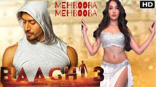 Baaghi 3 Item Song | Nora Fatehi | Tiger Shroff & Shraddha Kapoor | Baaghi 3 Songs Details | 2020