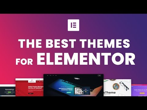 Best Wordpress Themes For The Elementor Page Builder 2018
