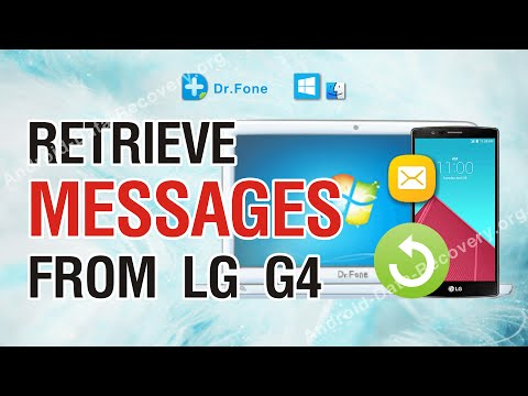 How to Retrieve Lost or Deleted Messages from LG G4