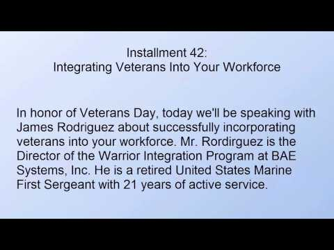 Integrating Veterans Into Your Workforce