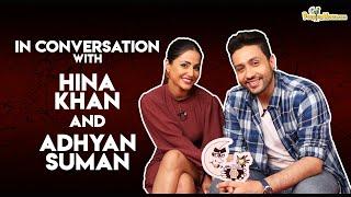 In Conversation with Hina Khan and Adhyayan Summan | Damaged 2