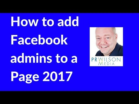 How to add an Admin to Facebook page  2017