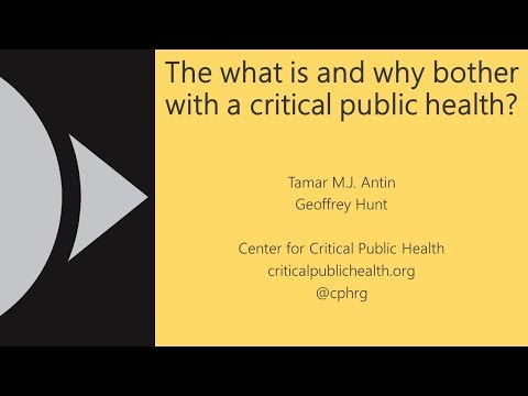 The what is and why bother with a critical public health