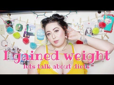 I Gained My Weight Back | Let's Talk About Diets