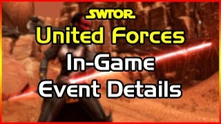 Swtor - United Forces - In Game Event Details