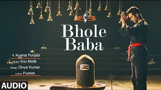 Bhole Baba Full Audio | Anu Malik | Divya Kumar | T-Series