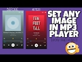 How to set custom photo in music player | Set any image in mp3 player