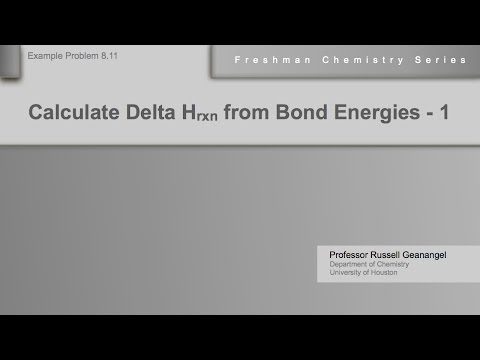 Chemistry Help Workshop 8.11: Calculating Delta H of Reaction from Bond Energies - Example 1