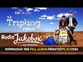 TVF Tripling Music Audio Jukebox Download The MP3s From TVFPlay Com mp3