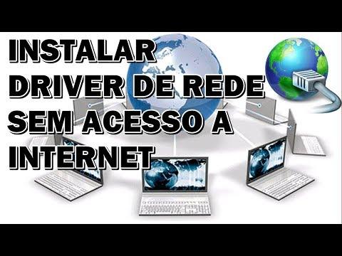 COMO INSTALAR DRIVER DE REDE MESMO SEM INTERNET EM QUALQUER PC/NOTEBOOK