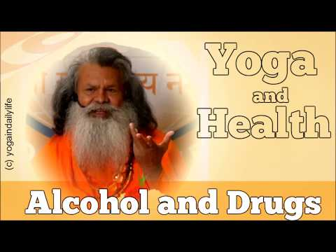 Yoga and Health - Alcohol and Drugs