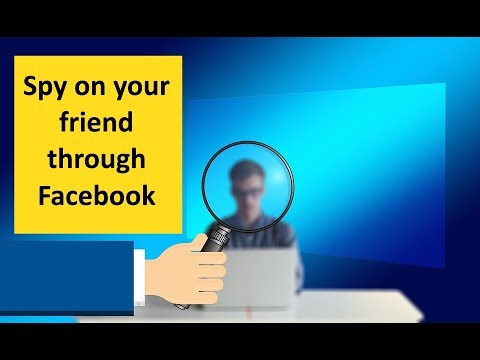 How to spy on your friend thorugh Facebook