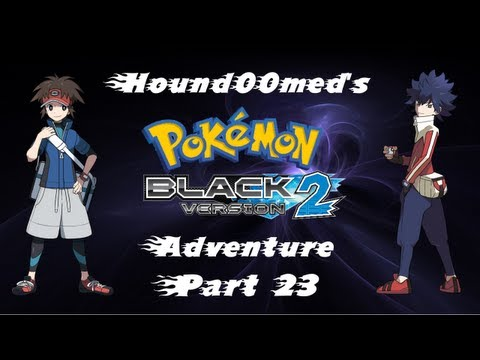 Pokémon Black 2 - Part 23 - Charging Through the Chargestone Cave!