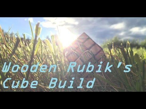 Wooden Rubik's Cube Build