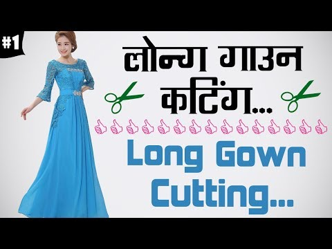 Long Gown Cutting in Hindi Part - 1
